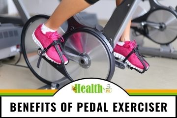 11 benefits of pedal exerciser