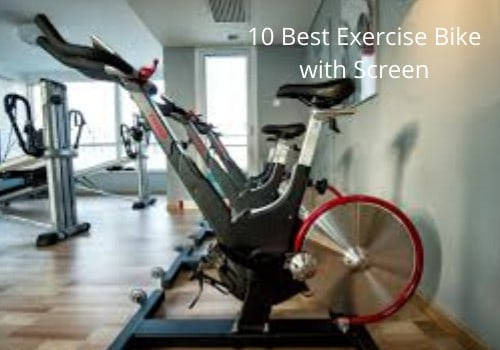 10 Best Exercise Bike with Screen