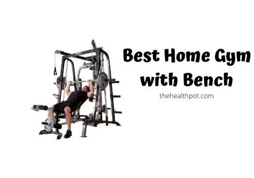 Best home gym with bench