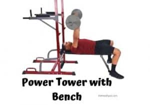 best power tower with bench