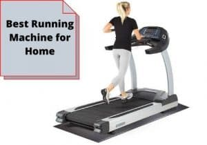 best running machine for home