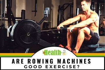 are rowing machines good exercise