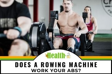 does a rowing machine work your abs