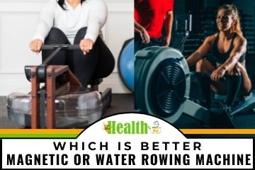 which is better magnetic or water rowing machine